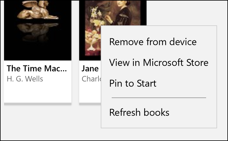 For your convenience, we've added a few new options when you right-click books in the Book pane, including View in Microsoft Store, Pin to Start, and Refresh books.